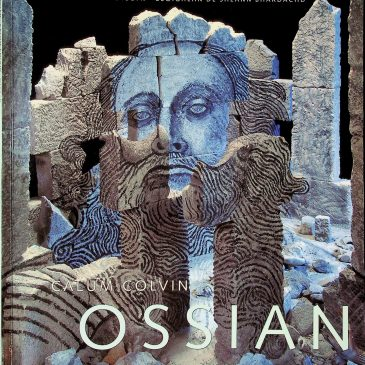 A Guide To: Ossian, Fragments of Ancient Poetry