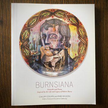 Burnsiana, the book! Luath Press 2013