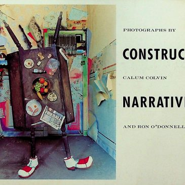Constructed Narratives, Calum Colvin and Ron O'Donnell, The Photographers Gallery, London, 1986